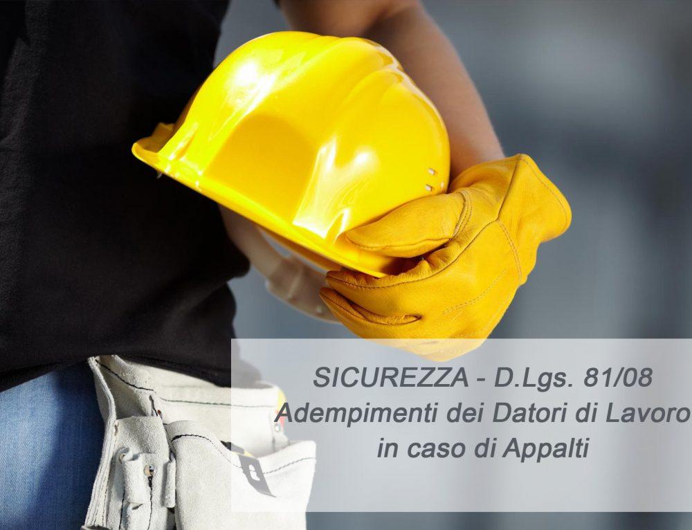 Lavori affidati in appalto…Quali sono gli adempimenti per il Datore di lavoro?