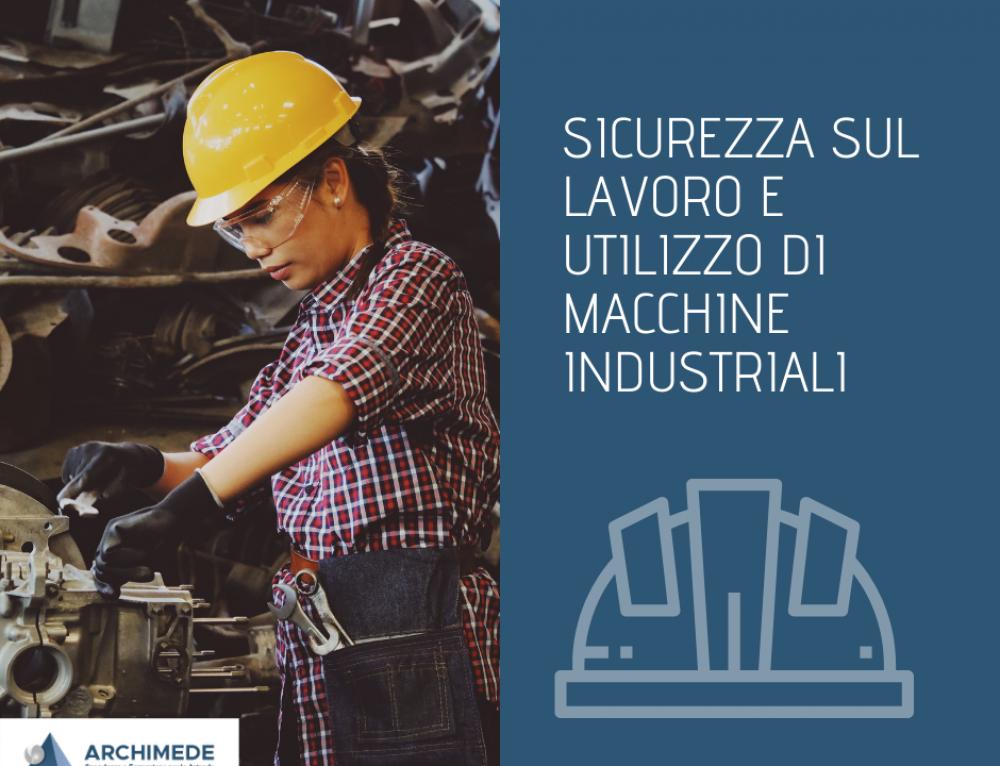 Infortuni sul lavoro e utilizzo di macchine industriali