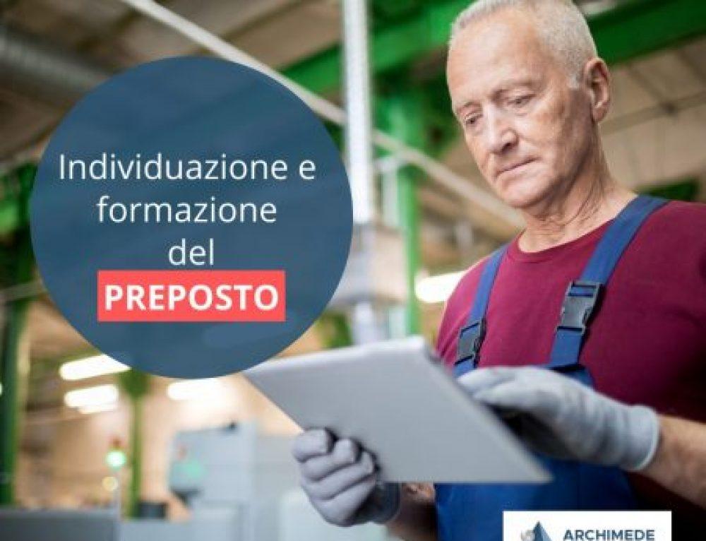 Individuazione e formazione del Preposto aziendale ai sensi del D. Lgs.81/08